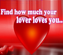 Find how much ur lovers loves u